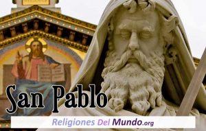 ¿Quién Fue San Pablo Apóstol?